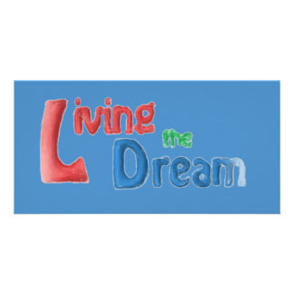 Living The Dream Photo Card