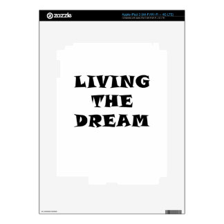Living the Dream Skins For iPad 3