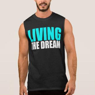 Living The Dream Sleeveless Shirt