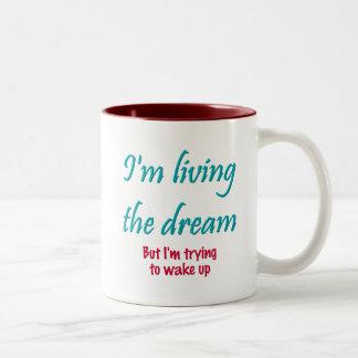 Living the Dream Two-Tone Coffee Mug