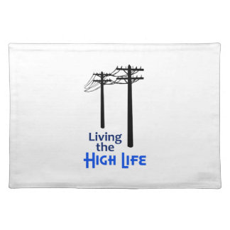 Living The High Life Cloth Placemat