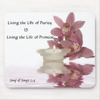 Living the Life of Purity Mousepad. Mouse Pad