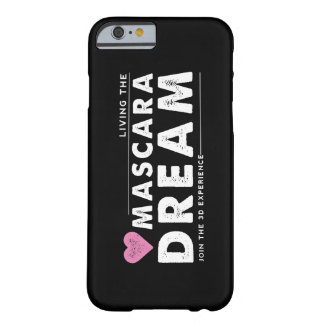 Living the Mascara Dream Phone Case