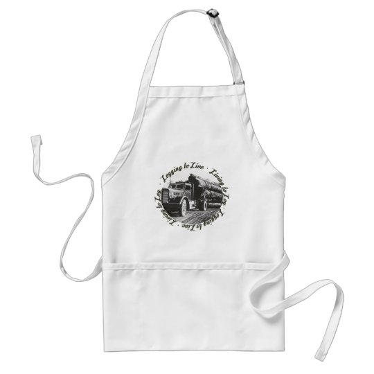 Living to Log, Logging to Live Adult Apron