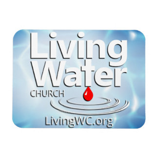 Living Water Church Car Magnet