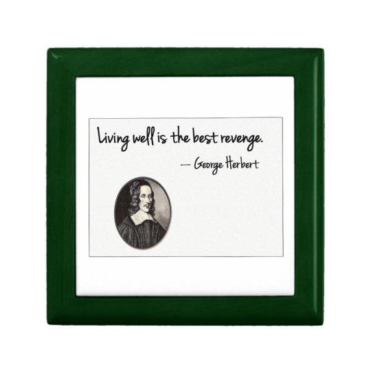 Living well is the best revenge - George Herbert Gift Box