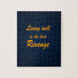 Living Well is the Best Revenge Jigsaw Puzzle