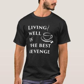 Living Well is the Best Revenge Men's T-Shirt
