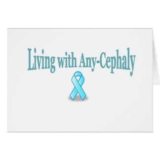 Living with Any-Cephaly Card
