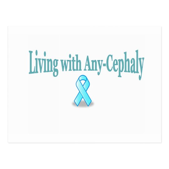 Living with Any-Cephaly Postcard