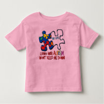 Living With Autism Toddler T-shirt