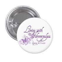 Living with Fibromyalgia Pinback Button