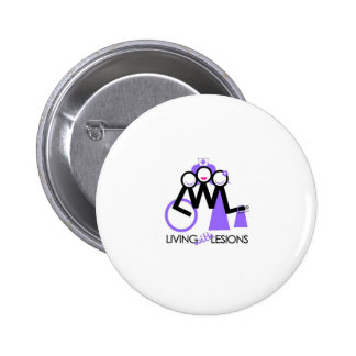 Living With Lesions Pinback Button