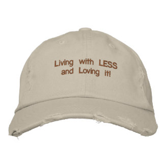 Living with LESSand Loving it Embroidered Hats
