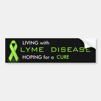 Living with Lyme Disease Car Bumper Sticker