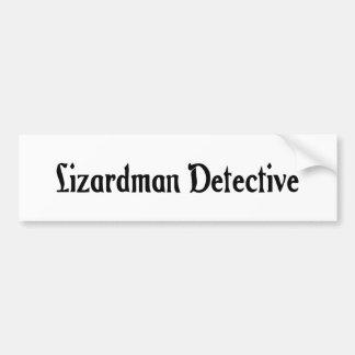 Lizardman Detective Bumper Sticker
