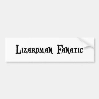 Lizardman Fanatic Bumper Sticker