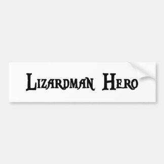 Lizardman Hero Bumper Sticker