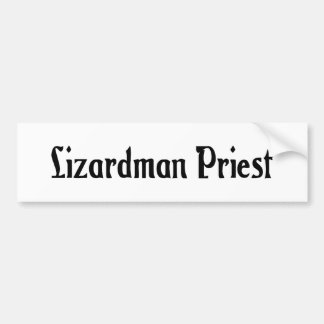 Lizardman Priest Bumper Sticker