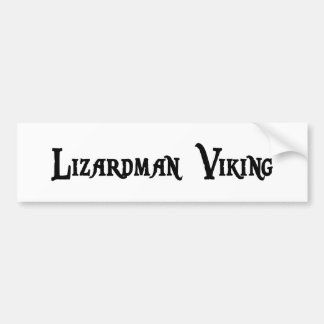 Lizardman Viking Bumper Sticker