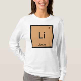 Lizette  Name Chemistry Element Periodic Table T-Shirt