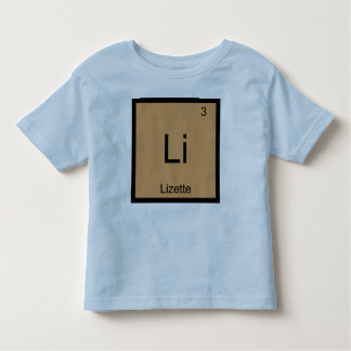 Lizette  Name Chemistry Element Periodic Table Toddler T-shirt
