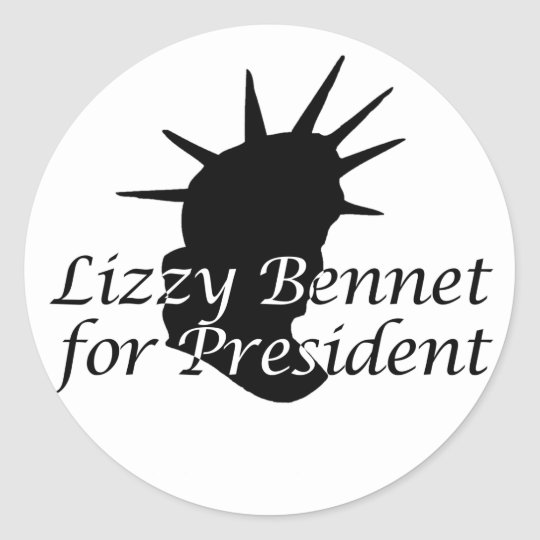 Lizzy Bennet for President Classic Round Sticker