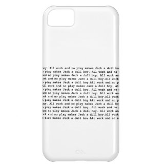 ll work and no play 2 iPhone 5C cover