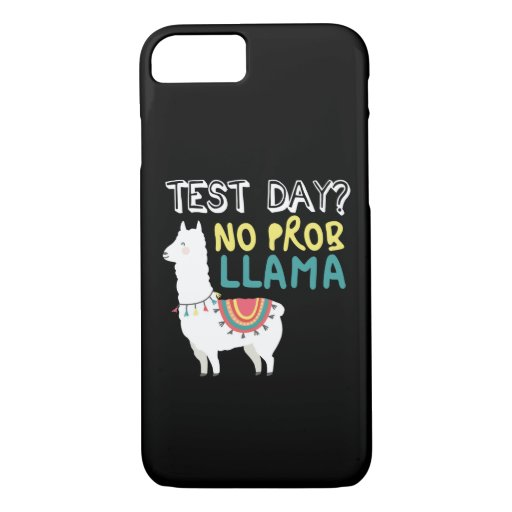 Llama Gift | Test Day No ProbLlama Funny Costume iPhone 8/7 Case
