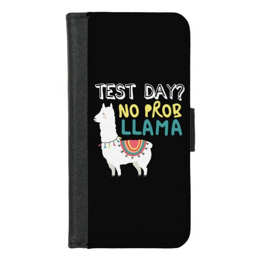 Llama Gift | Test Day No ProbLlama Funny Costume iPhone 8/7 Wallet Case