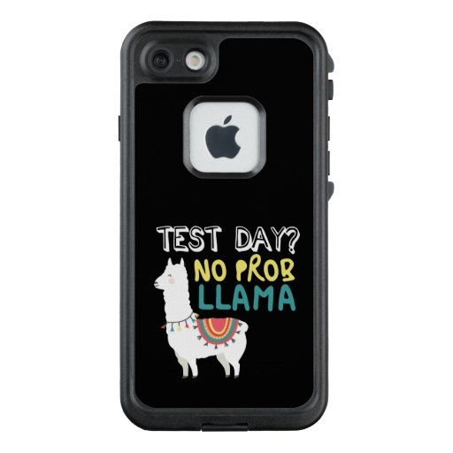 Llama Gift | Test Day No ProbLlama Funny Costume LifeProof FRĒ iPhone 7 Case