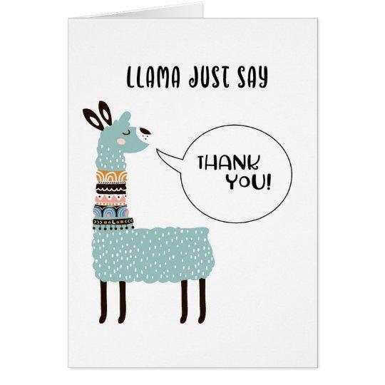 Llama Just Say Thank You Zazzle Com