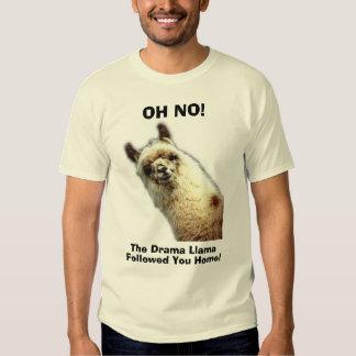 llama, OH NO!, The Drama Llama, Followed You Home! Shirt
