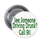 Llamada de conducción borracha 911 pins