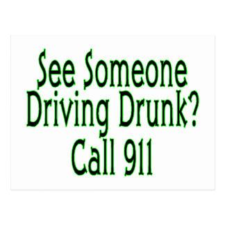 Llamada de conducción borracha 911 tarjetas postales