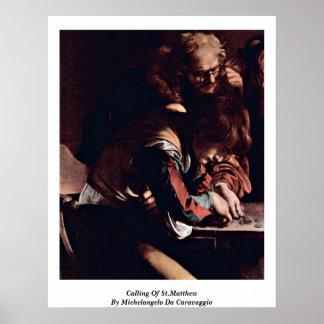 Llamada de St Matthew Miguel Ángel DA Caravaggio Póster
