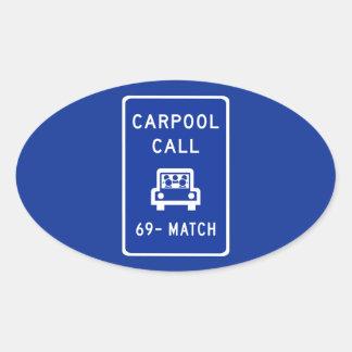 Llamada del Carpool, señal de tráfico, Oregon, los Pegatina Ovalada