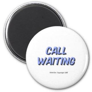 Llamada en espera imán para frigorífico