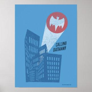 Llamando a Batman gráfico del símbolo del palo Póster