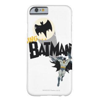 Llamando a Batman gráfico Funda De iPhone 6 Barely There