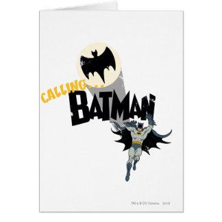 Llamando a Batman gráfico Tarjeta De Felicitación