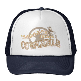 Llamando a vaqueras gorra