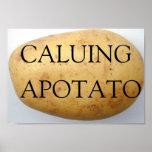 Llamándole una patata impresiones