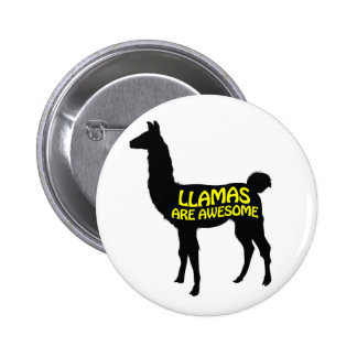 Llamas are awesome pinback button