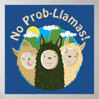 Llamas Have No Prob-Llamas Poster