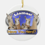 LLAMAS - HAVE YOU HERD? PUN INTENDED ORNAMENT