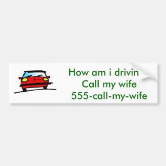 Llame a mi esposa pegatina para auto