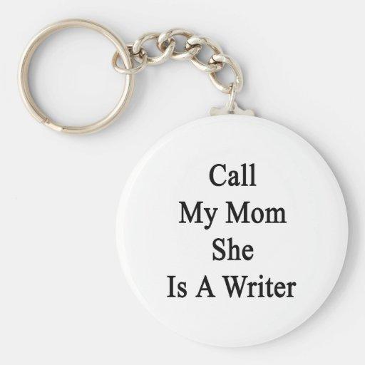 Llame a mi mamá que ella es escritor llavero