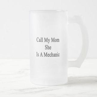 Llame a mi mamá que ella es mecánico tazas de café
