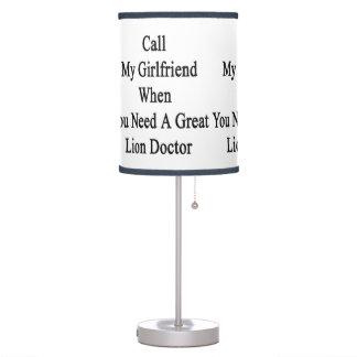 Llame a mi novia cuando usted necesita un gran